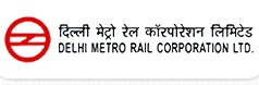 Delhi Metro Rail Corporation – Director (Works) Vacancy – Degree in Civil Engineering